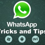 Best Whatsapp Tricks and Tips Secrets Revealed