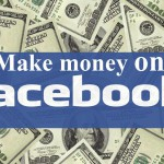 How to Make Money on Facebook – Make up Your Pocket Thick