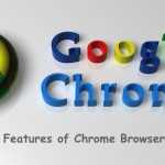 Surprising Features of Chrome Browser for Android – Must Know
