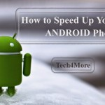 How to Speed Up Your Android Phone ~ Without Rooting