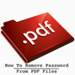 How To Remove Password From PDF Files in Windows and MAC
