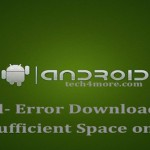 Fixed- Error Downloading There is Insufficient Space on the Device