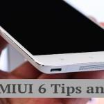xiaomi miui6 tips tricks