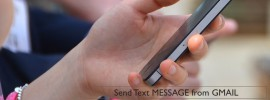 How to Send Text Message from Gmail?